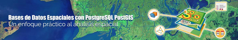 Curso - Bases de Datos Espaciales con PostgreSQL PostGIS 2017