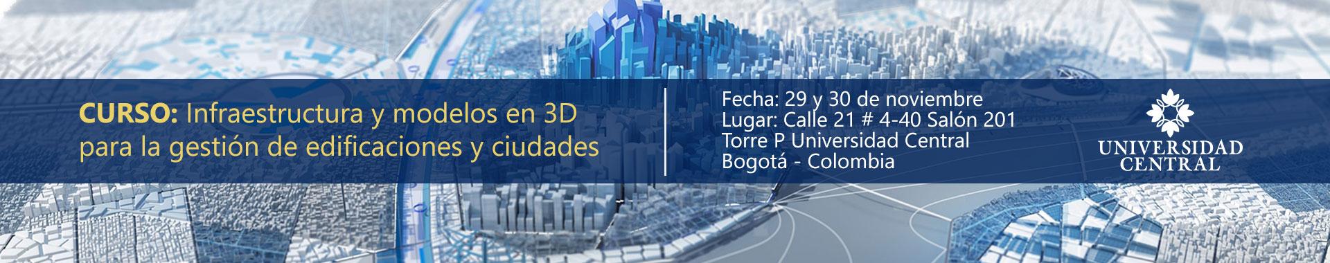 Curso - Infraestructura y modelos en 3D para la gestión de edificaciones y ciudades