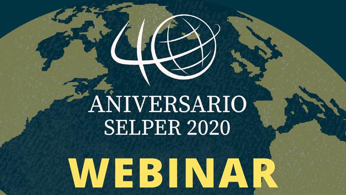 Webinar en Conmemoración de los 40 años de Selper